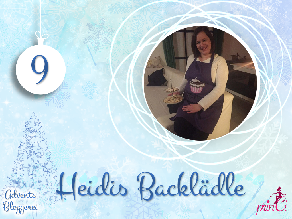 Adventsbloggerei: Nr. 9 - Heidis Backlädle