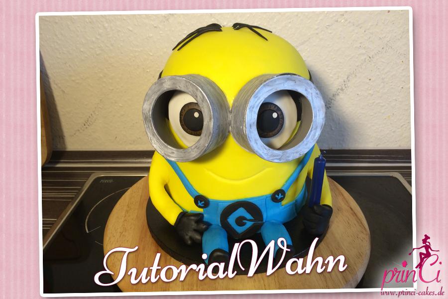 Tutorialwahn 3d Minion Torte Princi Cakes