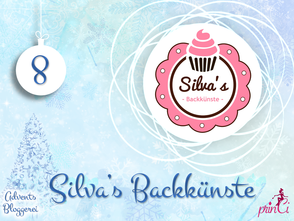 Adventsbloggerei: Nr. 8 - Silva's Backkünste