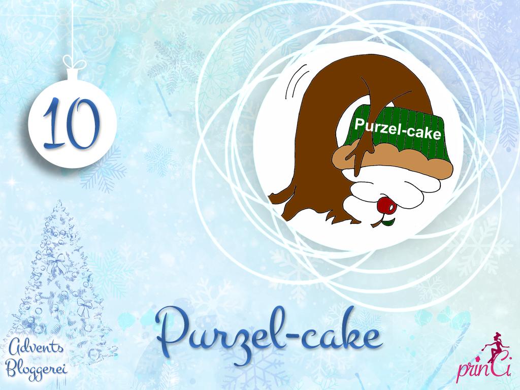 Adventsbloggerei: Nr. 10 - Purzel-cake