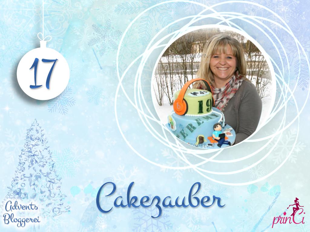 Adventsbloggerei: Nr. 17 - Cakezauber